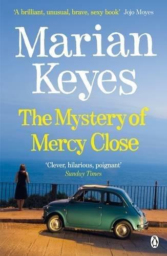 Mystery of Mercy Close by Keyes, Marian (4/11/2013) (Marian Keyes The Mystery Of Mercy Close)