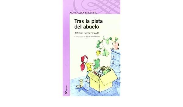 TRAS LA PISTA DEL ABUELO (Infantil Morada 8 Años): Amazon.es ...