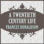 A Twentieth Century Life | Frances Donaldson