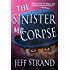 The Sinister Mr. Corpse - A Zombie Comedy