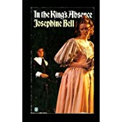 in the king s absence bell josephine