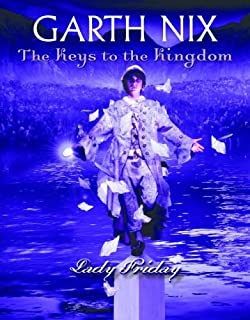 The keys to the kingdom 7 lord sunday garth nix 9780439700900 lady friday keys to the kingdom book 5 fandeluxe Ebook collections
