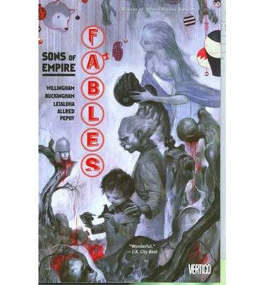 Download [Fables: Sons of Empire Volume 9] (By: Bill Willingham) [published: June, 2007] ebook