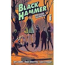 Black Hammer. Origens Secretas - Volume 1