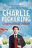 Charlie Pickering: Impractical Jokes
