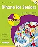 img - for iPhone for Seniors in easy steps: Covers iPhone 6 and iOS 8 book / textbook / text book