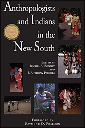Amazon.com: Anthropologists and Indians in the New South ...