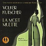 La mort muette (Gereon Rath 2) | Volker Kutscher