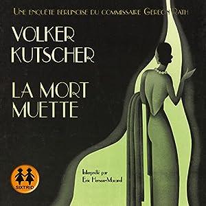 La mort muette (Gereon Rath 2) | Livre audio