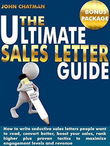 Amazon Com The Ultimate Sales Letter Guide How To Write Seductive