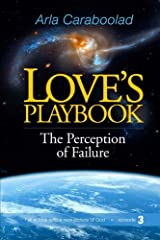 Love's Playbook: The Perception of Failure (Volume 3) Paperback