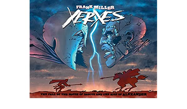 Xerxes: The Fall of the House of Darius and the Rise of Alexander (English Edition) eBook: Frank Miller, Alex Sinclair: Amazon.es: Tienda Kindle