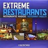 Extreme Restaurants/ Restaurantes Magicos/ Ristoranti Insoliti