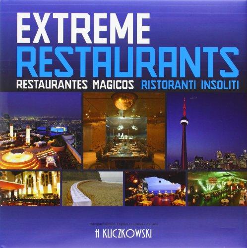 Descargar Libro Extreme Restaurants - Restaurantes Magicos Birgit Krols