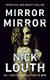 Mirror Mirror: When evil and beauty collide