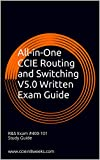 All-in-One CCIE Routing and Switching V5.0 Written Exam Guide: 1st Edition