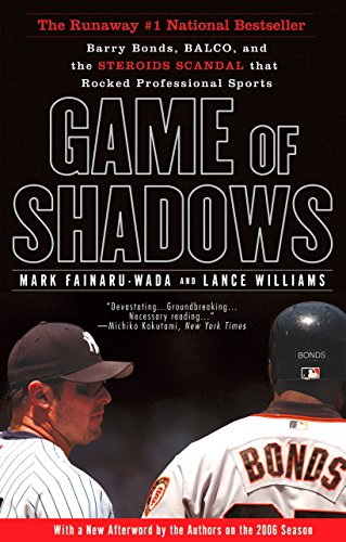 Sports Shadow (Game of Shadows: Barry Bonds, BALCO, and the Steroids Scandal that Rocked Professional Sports)
