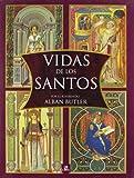 img - for Vidas de los santos/ Lives of the Saints (Spanish Edition) book / textbook / text book