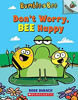 Book Cover: Don't Worry, Bee Happy: An Acorn Book
