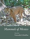 Mammals of Mexico, , 1421408430