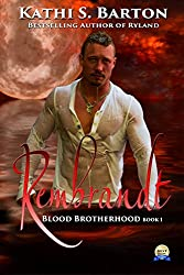 Rembrandt: Blood Brotherhood - Paranormal Romance Vampire Erotic Fantasy