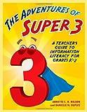 The Adventures of Super3, Annette C. Hibbert and Danielle N. DuPuis, 1586833871