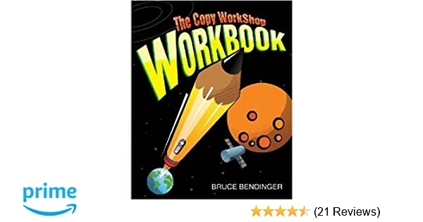 The Copy Workshop Workbook Bruce Bendinger 9781887229395 Amazon Books
