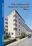 Welterbe Carl Legien, Bernau, Nikolaus and Bolk, Florian, 3867112150