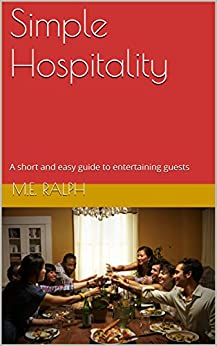 Simple Hospitality short entertaining guests ebook