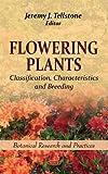 Flowering Plants, Jeremy J. Tellstone, 1613246536