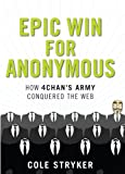 Epic Win for Anonymous, Cole Stryker, 1590207106