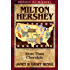Milton Hershey: More Than Chocolate (Heroes of History)
