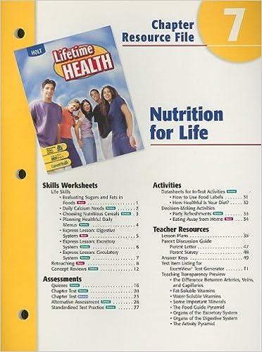 Holt Lifetime Health Chapter 7 Resource File Nutrition For