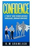 CONFIDENCE: A
