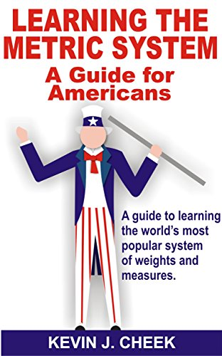 Learning the Metric System: A Guide for Americans