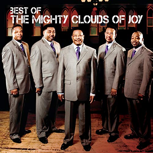 Best Of The Mighty Clouds Of Joy (The Best Of The Mighty Clouds Of Joy)