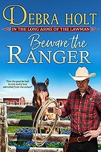 Beware The Ranger by Debra Holt ebook deal