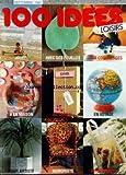 100 IDEES LOISIRS du 01/09/1983 - JOUER - AVEC DES FEUILLES - DES COQUILLAGES - A LA MAISON - AU JARDIN - EN VOYAGE - POUR ARTISTE - HUMORISTE - BOTANISTE