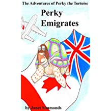 The Adventures of Perky the Tortoise: Perky Emigrates