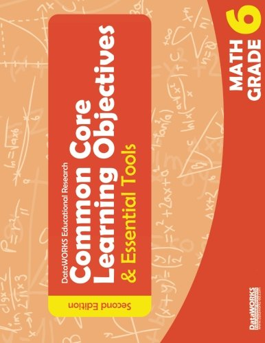 Download Common Core Learning Objectives and Essential Tools - 6 - Math - 2nd Edition pdf epub