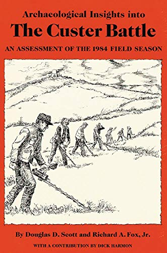 (Archaeological Insights into the Custer Battle: An Assessment of the 1984 Field Season)
