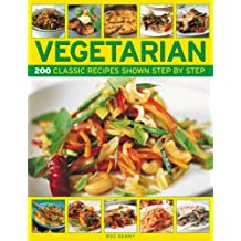 Vegetarian: 200 classic recipes shown step-by-step