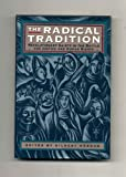 The Radical Tradition, Gilbert Markus, 0385471823