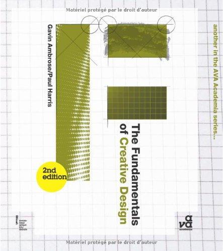 The Fundamentals of Creative Design: Second Edition