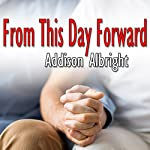 From This Day Forward: Vows, Book 2 | Addison Albright