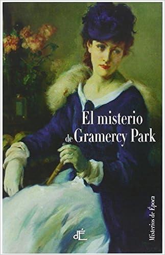 El misterio de Gramercy Park – Anna Katharine Green  51zY+zHtY8L._SX321_BO1,204,203,200_