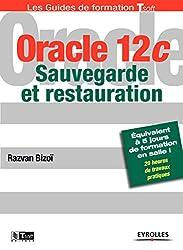 Oracle 12c : Sauvegarde et restauration