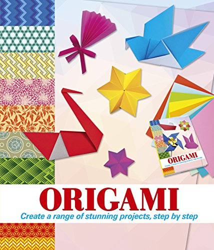 Origami: Create a Range of Stunning Projects, Step by Step