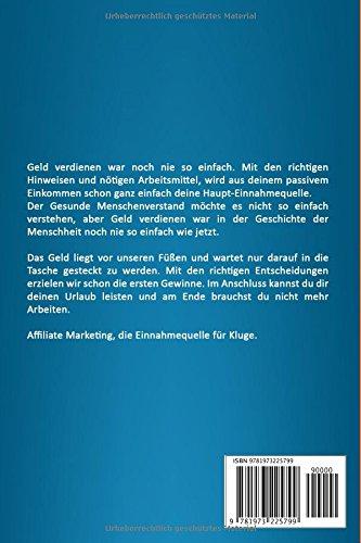 Affiliate-Marketing-Ein-durchdachtes-Programm-um-an-das-einfache-und-schnelle-Geld-heranzukommen-German-Edition