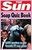 Sun Soap Quiz Book, Chris Bradshaw, 0007270801